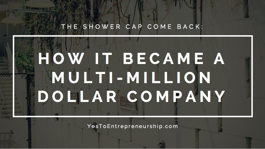 The shower cap come back: How it became a multi-million dollar company
