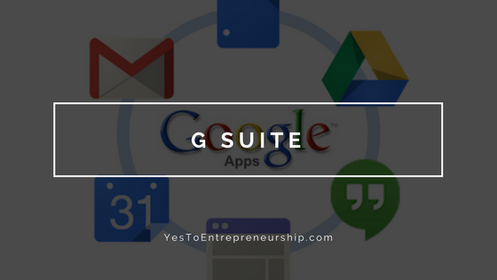 G Suite is the best business service for entrepreneurs