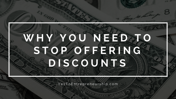 Why you need to stop offering discounts