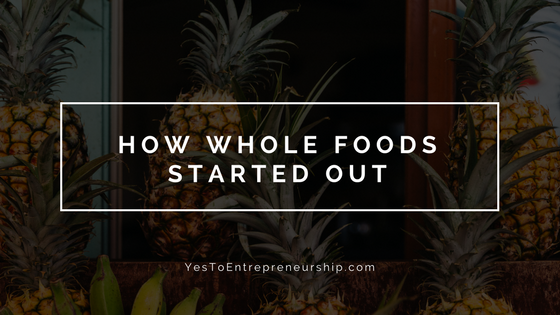 How Whole Foods came along