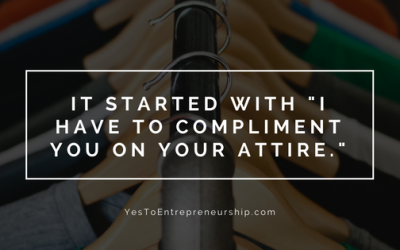 """It started with """"I have to compliment you on your attire."""""""