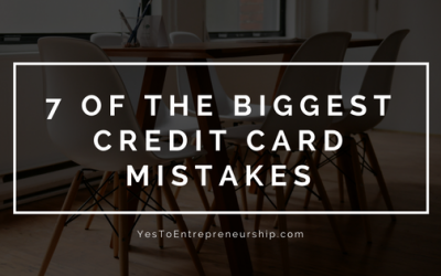 7 of the BIGGEST credit card mistakes