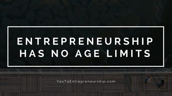 Entrepreneurship has no age limits