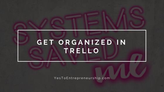 Get organized in Trello