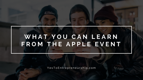 What you can learn from the Apple Event
